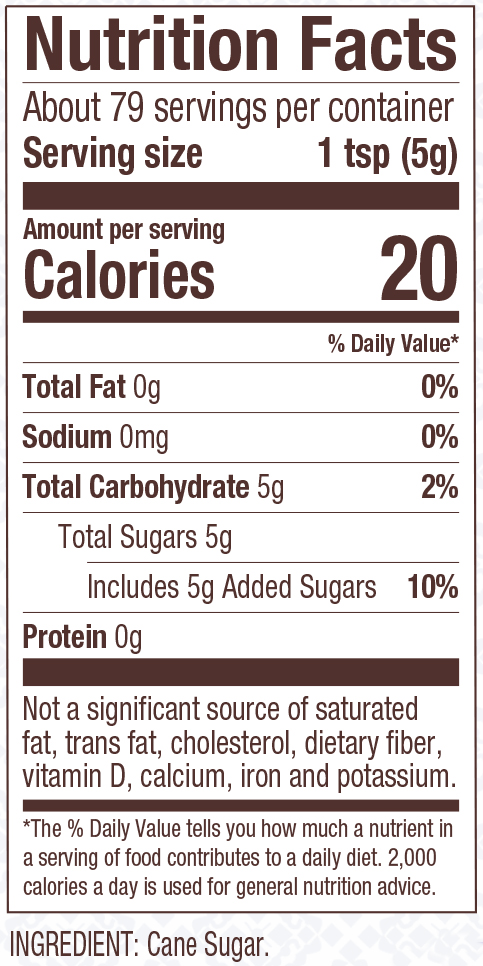 Nutritional Information & Ingredients. Coarse Turbinado Sugar ...