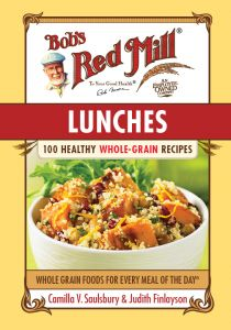Lunches: 100 Healthy Whole-Grain Recipes