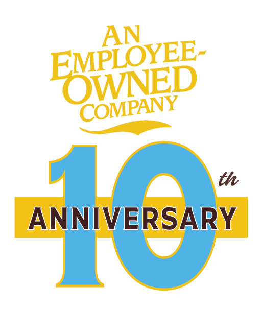 An Employee-Owned Company - 10th Anniversary